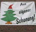 """Banner """"Aus eigener Schonung"""""""